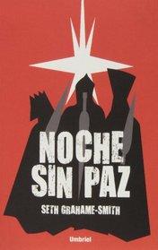 Noche sin paz (Spanish Edition)