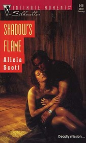 Shadow's Flame (Silhouette Intimate Moments, No 546)