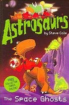 Astrosaurs Space Ghosts
