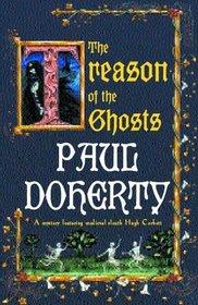 The Treason of the Ghosts (Hugh Corbett, Bk 12)