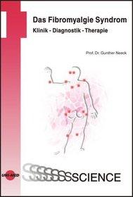Das Fibromyalgie Syndrom.