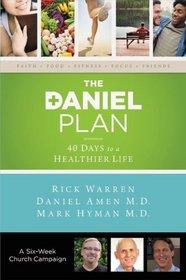 The Daniel Plan Church Campaign Kit: 40 Days to a Healthier Life (Daniel Plan The)