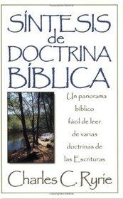 Sintesis de doctrina biblica: Survey of Bible Doctrine (Spanish Edition)