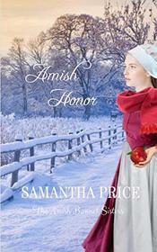 Amish Honor: Amish Romance (The Amish Bonnet Sisters)