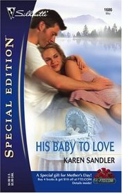 His Baby To Love (Special Edition. No 1686)