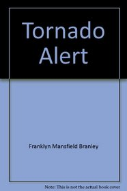 Tornado alert (A Let's-read-and-find-out science book)
