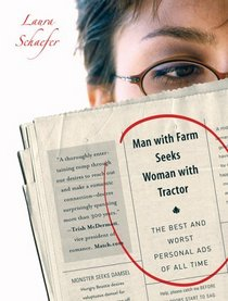 Man with Farm Seeks Woman with Tractor: The Best and Worst Personal Ads of All Time