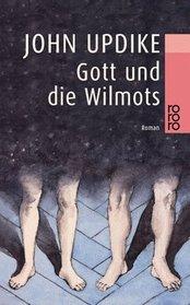Gott und die Wilmots.