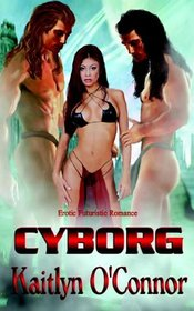 Cyborg (Cyberevolution, Bk 2)