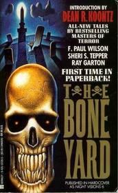 The Bone Yard (Night Visions VI)