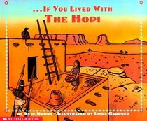 If You Lived With The Hopi Indians (If You...)