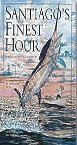 Santiago's Finest Hour! Special Edition Illustrated by Guy Harvey