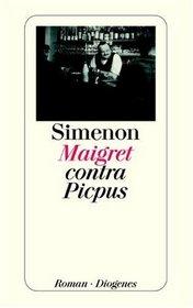 Maigret contra Picpus.