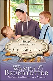 The Celebration (Amish Cooking Class, Bk 3)