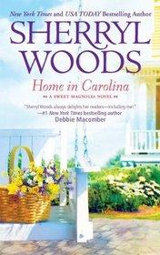 Home in Carolina (Sweet Magnolias, Bk 5)
