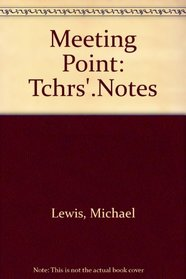 Meeting Point: Tchrs'. Notes