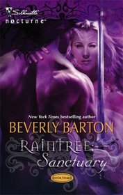 Raintree: Sanctuary (Raintree, Bk 3) (Silhouette Nocturne, No 19)
