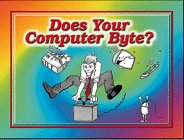 Does Your Computer Byte?