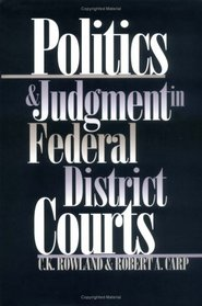 Politics and Judgment in Federal District Courts