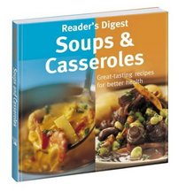 Soups and Casseroles (Eat Well, Live Well)
