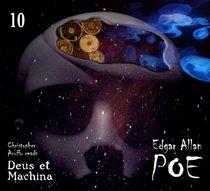 Edgar Allan Poe Audiobook Collection 10: Deus et Machina