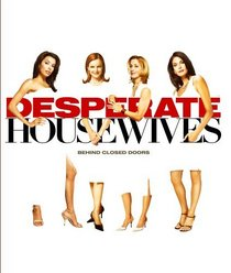 Desperate Housewives: Behind Closed Doors
