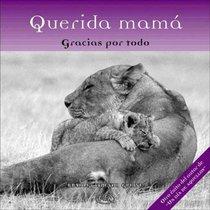 Querida Mama/ Dear Mum