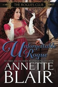 Unforgettable Rogue: The Rogues Club: Book Two (Volume 2)