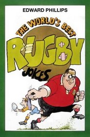 The World's Best Rugby Jokes