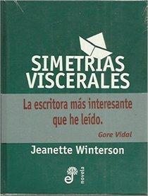 Simetrias Viscerales (Spanish Edition)