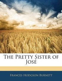The Pretty Sister of Jos�