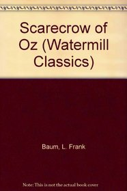 Scarecrow of Oz (A Watermill Classic)