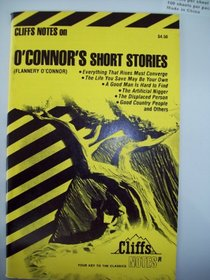 Cliff Notes: Flannery O'Connor's Short Stories (Cliffs Notes)