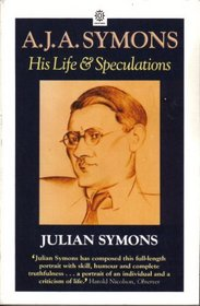A.J.A. Symons, His Life and Speculations (Oxford Paperbacks)