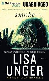 Smoke: A Novel (Lydia Strong Series)