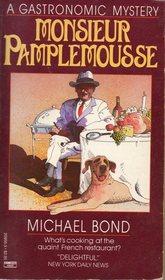 Monsieur Pamplemousse (Gastronomic Mystery, Bk 1)