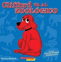 Clifford Va Al Zool�gico (Spanish Edition)