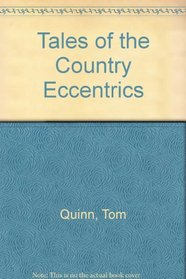 Tales of the Country Eclentrics