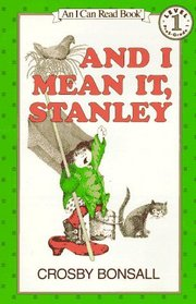 And I Mean It, Stanley (I Can Read!, Level 1)