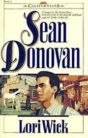Sean Donovan (The Californians, Bk 3)
