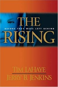 The Rising: Before They Were Left Behind (Left Behind)