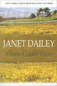 Green Calder Grass (Calder, Bk 6)