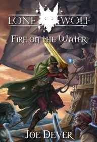 Fire on the Water (Lone Wolf Gamebook)