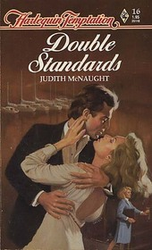 Double Standards (Harlequin Tempation, No 16)
