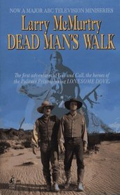 Dead Man's Walk (Lonesome Dove, Bk 3)