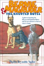 Bernie Magruder and the Haunted Hotel