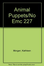 Animal Puppets (Arts and Crafts, EMC 227 )