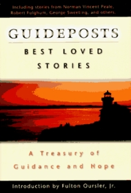 Guideposts Best Loved Stories: A Treasury of Guidance & Hope
