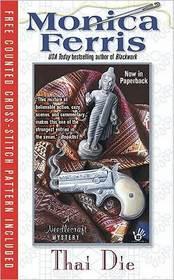 Thai Die (Needlecraft Mystery, Bk 12)