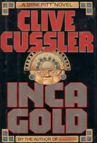 Inca Gold (Dirk Pitt, Bk 12)